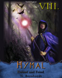 Der Hexer von Hymal, Buch VIII: Freund und Feind