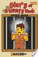 Diary of a Wimpy Noob: Prison Break