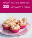 Hamlyn All Colour Cookery  200 Mini Cakes   Bakes