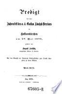 Predigt Bei Dem Jahresfest Des O Ber Sterreichischen Gustav Adolph Vereines In Gallneukirchen Am 27 Mai 1875