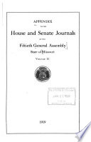 Appendix to the House and Senate Journals of the General Assembly, State of Missouri