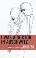I Was a Doctor in Auschwitz Pdf/ePub eBook