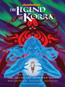 The Legend of Korra  The Art of the Animated Series  Book Two  Spirits  Second Edition