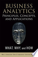 Business Analytics Principles  Concepts  and Applications Book