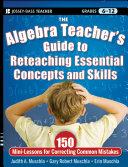 The Algebra Teacher's Guide to Reteaching Essential Concepts and Skills [Pdf/ePub] eBook