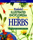Rodale s Illustrated Encyclopedia of Herbs