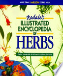"""Rodale's Illustrated Encyclopedia of Herbs"" by Claire Kowalchik, William H. Hylton, Anna Carr"