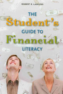 The Student's Guide to Financial Literacy