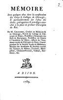 Mémoire sur quelques abus de la Constitution des corps ou collèges de Chirurgie