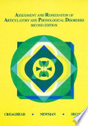 Assessment and Remediation of Articulatory and Phonological Disorders
