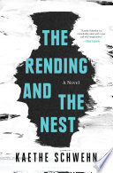 The Rending and the Nest