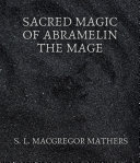 Pdf Sacred Magic Of Abramelin The Mage Telecharger