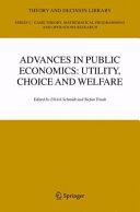 Advances in Public Economics  Utility  Choice and Welfare