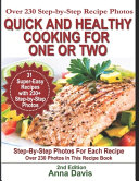 Quick and Healthy Cooking for One Or Two Book