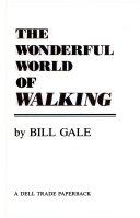 The Wonderful World of Walking Book