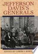 Jefferson Davis S Generals Book