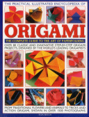 The Practical Illustrated Encyclopedia of Origami