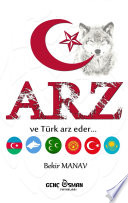 Arz - Türklerin Dirilişi
