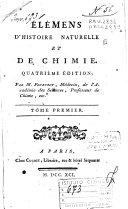 Elemens d'histoire naturelle et de chimie ... Par M. Fourcroy ... Tome premier -cinquieme