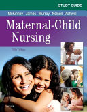 Study Guide for Maternal Child Nursing Book