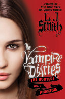 The Vampire Diaries: The Hunters: Phantom Pdf/ePub eBook