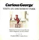 Curious George Visits An Amusement Park PDF