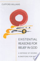 Existential Reasons for Belief in God