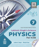 Lakhmir Singh s Science Physics for ICSE Class 7