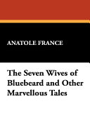 Pdf The Seven Wives of Bluebeard and Other Marvellous Tales Telecharger