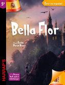 Pdf Leer en espanol : Bella Flor (niveau 5e) Telecharger
