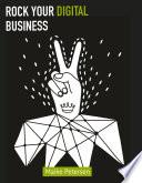 Rock Your Digital Business