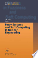 Fuzzy Systems And Soft Computing In Nuclear Engineering Book PDF