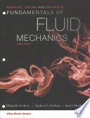 Munson, Young and Okiishi's Fundamentals of Fluid Mechanics, 8E Binder Ready Version with WileyPlus Card Set