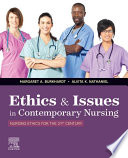 """Ethics & Issues In Contemporary Nursing E-Book"" by Margaret A Burkhardt, Alvita K Nathaniel"