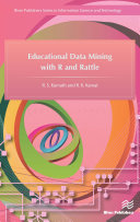 Educational Data Mining with R and Rattle