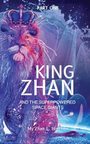 King Zhan And The Superpowered Space Giants