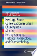 Heritage Stone Conservation in Urban Churchyards