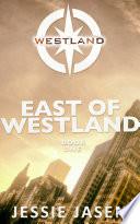 East of Westland (Westland, Book 1)