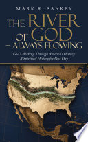 The River of God – Always Flowing
