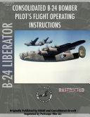 B 24 Liberator Bomber Pilot s Flight Manual