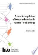 Dynamic regulation of DNA methylation in human T cell biology