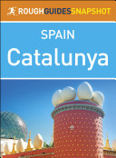 Rough Guides Snapshot Spain: Catalunya