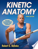 """Kinetic Anatomy"" by Robert S. Behnke"