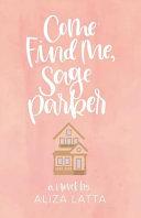 Come Find Me, Sage Parker
