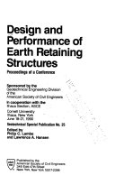 Design and Performance of Earth Retaining Structures
