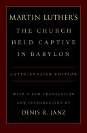 Luther's The Church Held Captive in Babylon