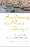 Swallowing the River Ganges Book