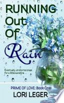Running Out Of Rain Prime Of Love Book One