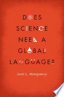 Does Science Need a Global Language?