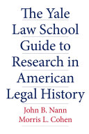 Pdf The Yale Law School Guide to Research in American Legal History